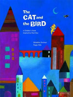 Cat and the Bird: A Children's Book Inspired by Paul Klee
