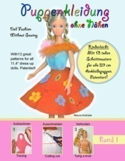 Puppenkleidung ohne Nahen, Band 1 - Doll Fashion Without Sewing, Vol. 1