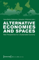 Alternative Economies and Spaces New Perspectives for a Sustainable Economy
