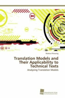 Translation Models and Their Applicability to Technical Texts