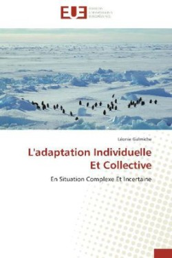 L'adaptation Individuelle Et Collective