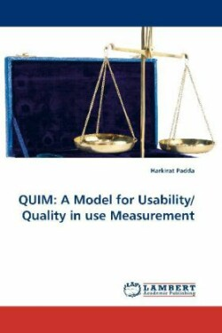 QUIM: A Model for Usability/Quality in use Measurement A Model for Usability/Quality in Use Measurement