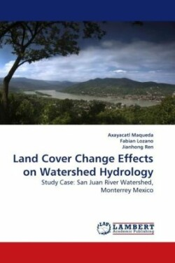 Land Cover Change Effects on Watershed Hydrology