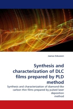 Synthesis and characterization of DLC films prepared by PLD method