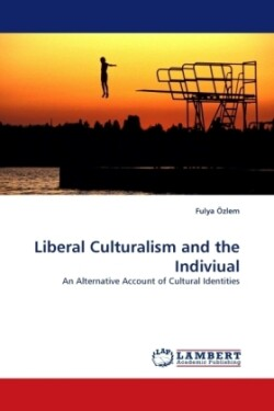 Liberal Culturalism and the Indiviual