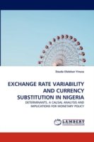 Exchange Rate Variability and Currency Substitution in Nigeria