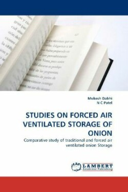 Studies on Forced Air Ventilated Storage of Onion