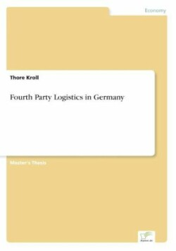 Fourth Party Logistics in Germany