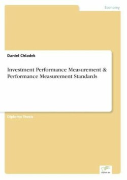 Investment Performance Measurement & Performance Measurement Standards