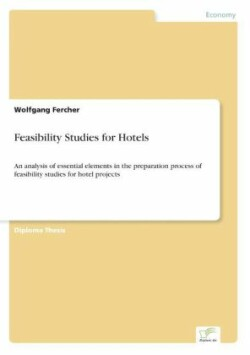 Feasibility Studies for Hotels