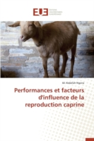 Performances Et Facteurs d'Influence de la Reproduction Caprine