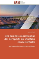 Des Business Models Pour Des A roports En Situation Concurrentielle