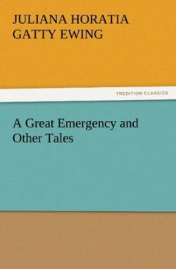 A A Great Emergency and Other Tales