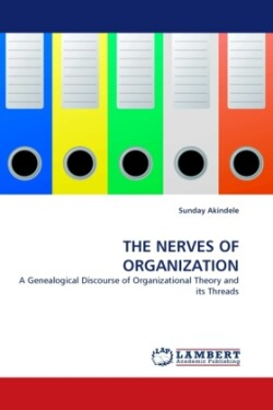 The THE NERVES OF ORGANIZATION