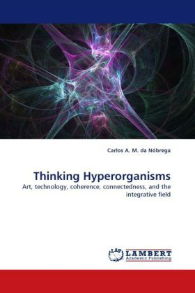 Thinking Hyperorganisms