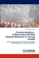 Communication - Influencing HIV/AIDS Related Behavior in Young People