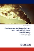 Environmental Regulations and Industrial Plant Inefficiency