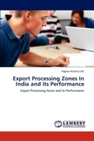 Export Processing Zones in India and Its Performance