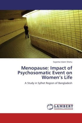 Menopause: Impact of Psychosomatic Event on Women's Life Impact of Psychosomatic Event on Women's Life