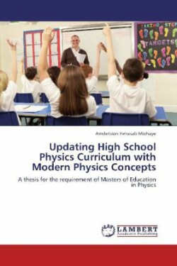 Updating High School Physics Curriculum with Modern Physics Concepts