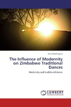 The The Influence of Modernity on Zimbabwe Traditional Dances