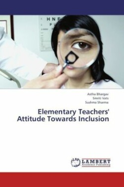 Elementary Teachers' Attitude Towards Inclusion