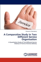 Comparative Study in Two Different Service Organisation