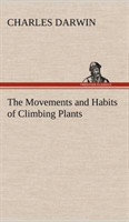 The The Movements and Habits of Climbing Plants