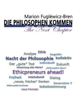 Philosophen Kommen - The Next Chapter