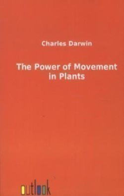 The The Power of Movement in Plants