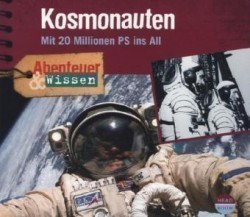 Kosmonauten, Mit 20 Millionen PS ins All, 1 Audio-CD