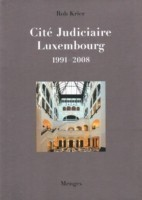 Rob Krier Cite Judiciaire, Luxembourg