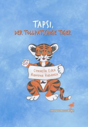 Tapsi, der tollpatschige Tiger