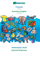 BABADADA, Francais - American English, Dictionnaire d'image - pictorial dictionary