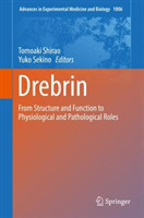 Drebrin From Structure and Function to Physiological and Pathological Roles