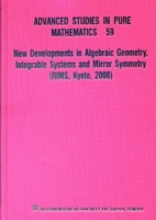 New Developments In Algebraic Geometry, Integrable Systems And Mirror Symmetry (Rims, Kyoto, 2008)