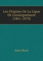 Les Origines de la Ligue de l'Enseignement (1861-1870)