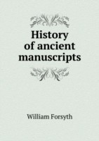 History of Ancient Manuscripts