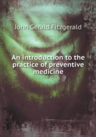 An Introduction to the Practice of Preventive Medicine