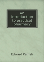 Introduction to Practical Pharmacy