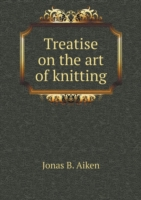 Treatise on the Art of Knitting
