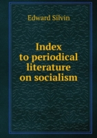 Index to periodical literature on socialism