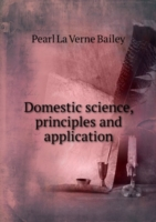 Domestic science, principles and application