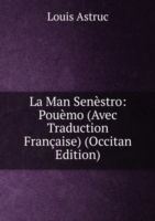 La Man Senestro: Pouemo (Avec Traduction Francaise) (Occitan Edition)