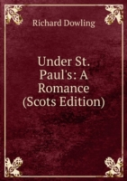 Under St. Paul's: A Romance (Scots Edition)