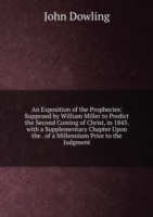 AN EXPOSITION OF THE PROPHECIES SUPPOSE