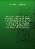 THE LAW UNSEALED OR A PRACTICAL EXPOSIT