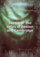 Sketch of the cities of Boston and Cambridge