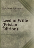 Leed in Wille (Frisian Edition)
