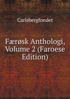 Faerosk Anthologi, Volume 2 (Faroese Edition)